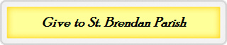 Give to St. Brendan Parish